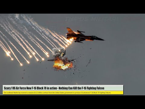 Scary (Aug 01) US Air Force New F-16 Block 70 in action – Nothing Can Kill the F-16 Fighting Falcon