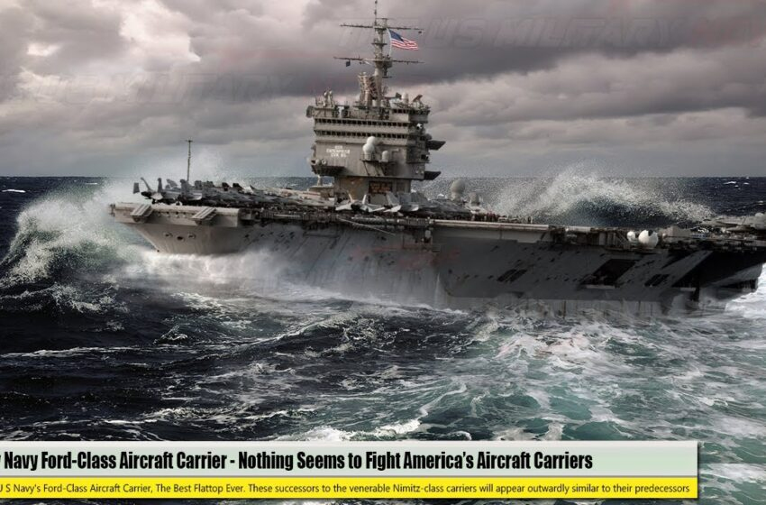 Scary Navy Aircraft Carrier (Aug 01) America's New Ford-Class Aircraft Carrier truly Dangerous
