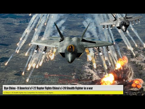 Bye China. (Aug 01) If America's F-22 Raptor Fights China's J-20 Stealth Fighter in a war